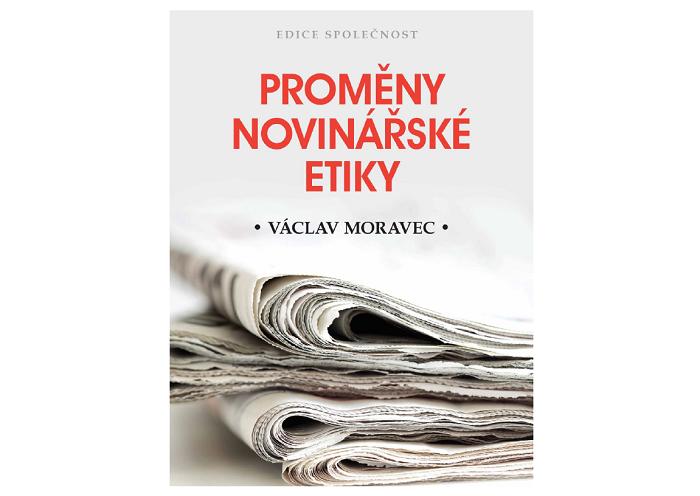 Obal nové knihy Proměny novinářské etiky, zdroj: repro Academia