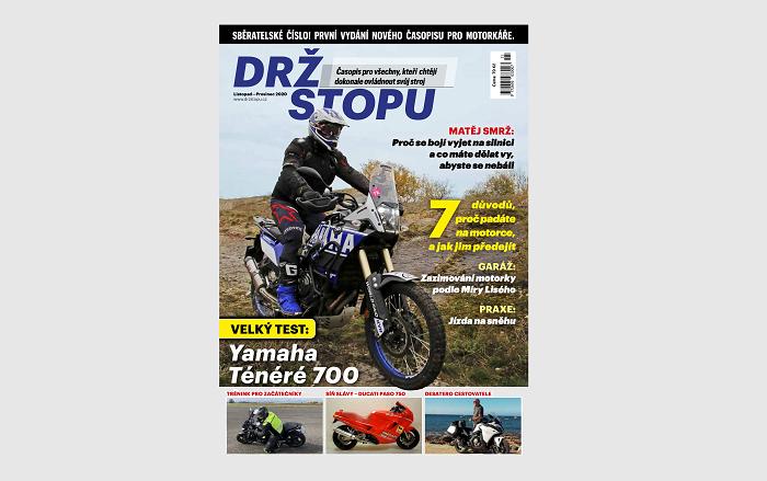 Zahájil nový časopis pro motorkáře Drž stopu