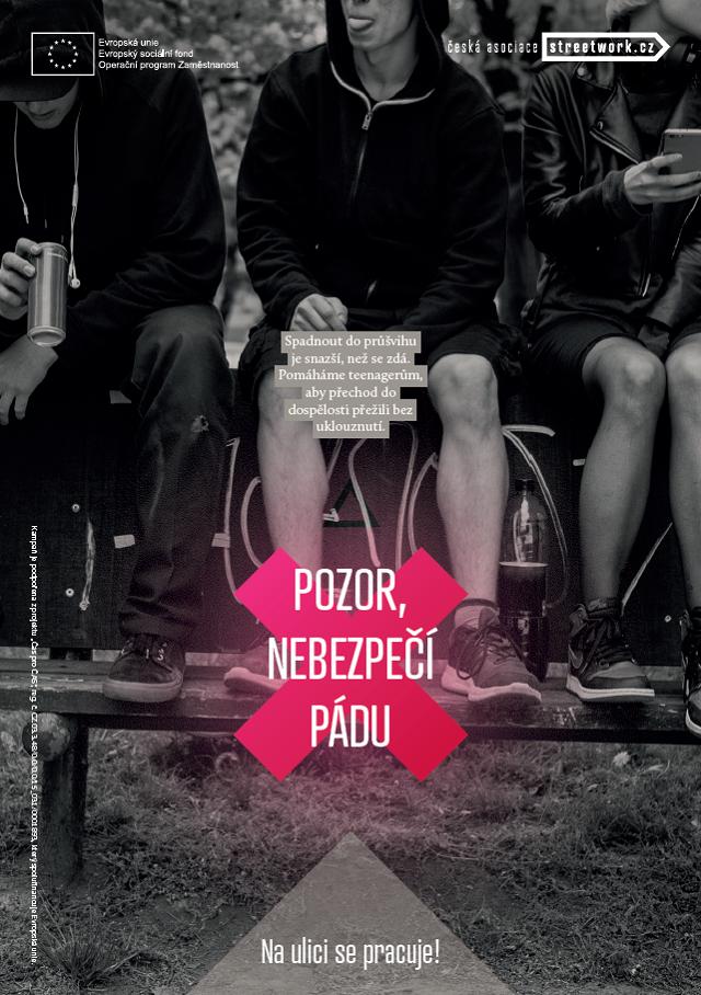 Vizuál ke kampani Na ulici se pracuje, zdroj: Česká asociace streetwork