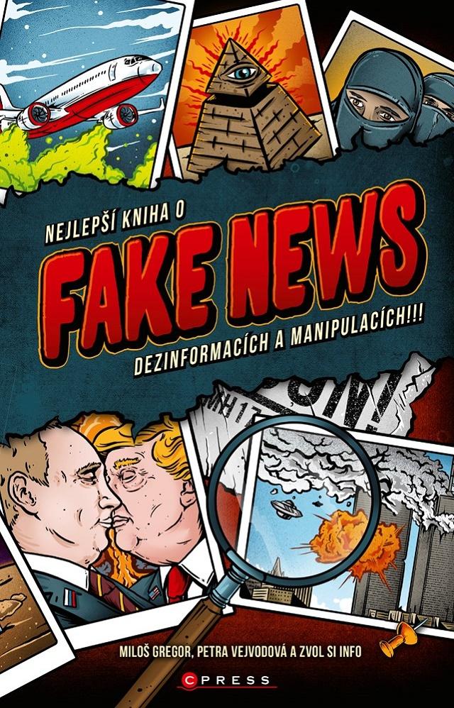 Nejlepší kniha o fake news, dezinformacích a manipulacích!!!, zdroj: Cpress