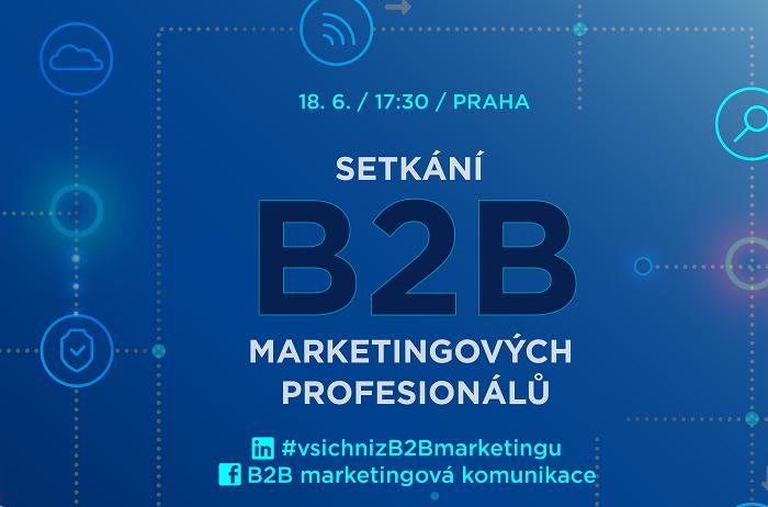 Zdroj: Setkání B2B marketingových profesionálů