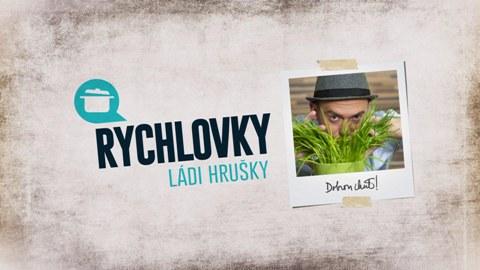 Rychlovky_Ládi_Hrušky