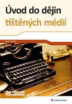 Uvod do dejin tistenych medii